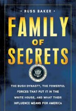 Russ Baker is one of America's finest investigative journalists. In Family of Secrets, Baker tackles the complex story surrounding the rise of the Bush family in American politics. The result is nothing less than a complete and disturbing re-evaluation of American history during the last half-century. Family of Secrets is a must read for anyone who cares about modern American history or politics. The sections on the Watergate and the assassination of President Kennedy are especially startling and intriguing. This is the work of a bona fide independent journalist, and it puts to shame so much of what passes as journalism these days. No doubt, the Bush family will strive to discredit this book. But it will be hard to do, because Family of Secrets is so richly documented, with more than 1,000 footnotes.